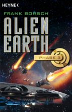 Alien Earth - Phase 3 (ebook)