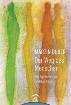 Martin Buber. Der Weg des Menschen (ebook)