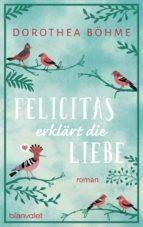 Felicitas erklärt die Liebe (ebook)