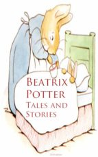 Beatrix Potter: Tales and Stories (ebook)