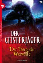 Der Geisterjäger 20 - Gruselroman (ebook)