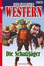 Die großen Western 252 (ebook)