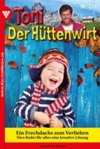Toni der Hüttenwirt 226 – Heimatroman (ebook)