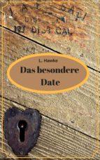 DAS BESONDERE DATE