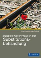 Beispiele Guter Praxis in der Substitutionsbehandlung (ebook)