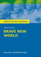 Brave New World - Schöne neue Welt. Königs Erläuterungen. (ebook)