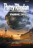 PERRY RHODAN NEO 76: BERLIN 2037