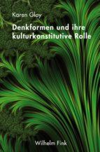 Denkformen und ihre kulturkonstitutive Rolle (ebook)
