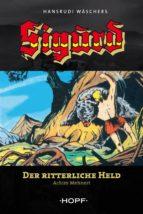 Sigurd 1: Der ritterliche Held (ebook)