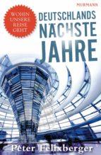 Deutschlands nächste Jahre (ebook)