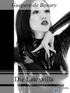 Die Latexvilla (ebook)