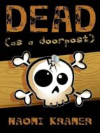 DEAD (as a doorpost) (ebook)
