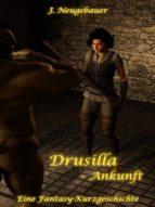 DRUSILLA - ANKUNFT