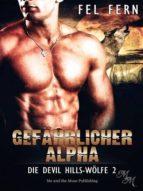 GEFÄHRLICHER ALPHA
