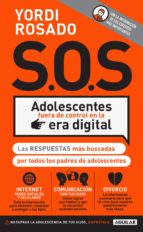 S.O.S. Adolescentes fuera de control en la era digital (eBook)