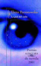 La piel del cielo (Premio Alfaguara de novela) (ebook)