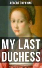 MY LAST DUCHESS (ebook)