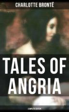 Tales of Angria - Complete Edition (ebook)