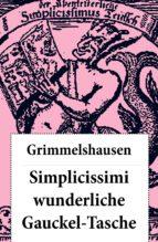 Simplicissimi wunderliche Gauckel-Tasche (ebook)