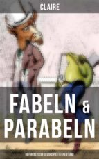 Fabeln & Parabeln: 60 Fantastische Geschichten in einem Band (ebook)