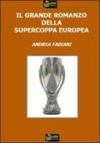 Il Grande Romanzo della Supercoppa Europea VERSIONE EPUB (ebook)