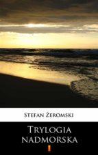 Trylogia nadmorska (ebook)