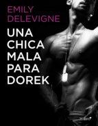 Una chica mala para Dorek (ebook)