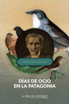 Días de ocio en la Patagonia (ebook)