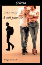A MIL PASOS DE TI (BAILAMOS 3)