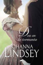 Dos en la tormenta (Saga de los Malory 12) (ebook)