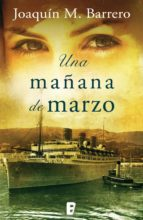 Una mañana de marzo (Serie Corazón Rodríguez) (ebook)