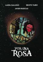 Por una rosa (ebook)