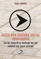 Hacia una cultura social innovadora (ebook)