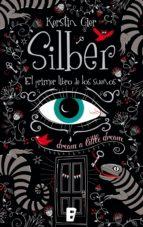 Silber. El primer libro de los sueños (Silber 1) (ebook)