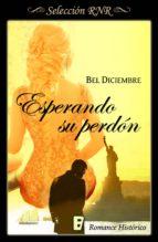 ESPERANDO SU PERDÓN (TIEMPOS DE CAMBIO 3)