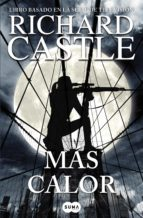 Más calor (Serie Castle 8) (ebook)