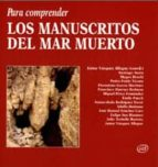 Para comprender los manuscritos del mar Muerto (ebook)