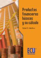Productos financieros básicos y su cálculo (ebook)