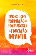 DIÁLOGOS SOBRE FORMAÇÃO DE FORMADORES DA EDUCAÇÃO INFANTIL