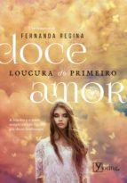 DOCE LOUCURA DO PRIMEIRO AMOR
