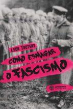 Como esmagar o fascismo (ebook)