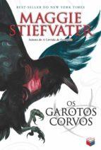 Os garotos corvos - A saga dos corvos - vol. 1 (ebook)
