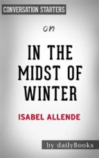 In the Midst of Winter: by Isabel Allende | Conversation Starters (ebook)