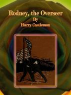 Rodney, the Overseer (ebook)