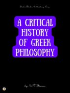 A Critical History of Greek Philosophy (ebook)