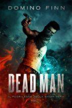 Dead Man - Il Fuorilegge della Magia Nera Vol. I (ebook)