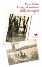 Lungo il sentiero della nostalgia (ebook)