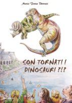Sono tornati i dinosauri?!  (ebook)