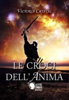 Le croci dell'anima (ebook)