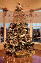 La Bella Gioventù. Libro terzo. Le vacanze di Natale (ebook)